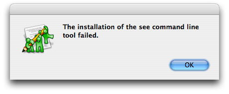 "The alert message reads: ""The installation of the see command line tool failed"""
